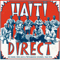 Haiti Direct - Big Band, Mini Jazz & Twoubadou Sounds, 1960-1978