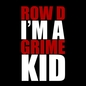 I'm a Grime Kid