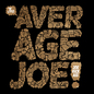 The Average Joe