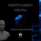 Lordpole (Inc Patrick Walker Remix)