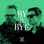 By & Bye / Look in the Sky