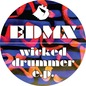 Wicked Drummer EP