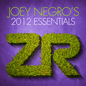 Joey Negro's 2012 Essentials
