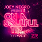 Joey Negro presents On A Soulful Tip Vol.2