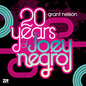 20 Years of Joey Negro Mixed by Grant Nelson (Continuous mix)