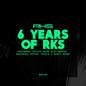 6 Years of RKS