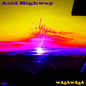 Acid Highway