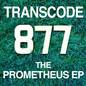 The Prometheus EP