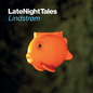Late Night Tales: Lindstrom
