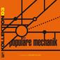 Kollektion 03 - Populäre Mechanik (Compiled by Holger Hiller)