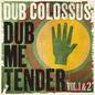 Dub Me Tender