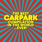 The Best Carpark Compilation in the World...Ever!