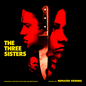 The Three Sisters (Original Motion Picture Soundtrack)