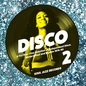 Soul Jazz Presents Disco 2: A Further Fine Selection of Independent Disco, Modern Soul and Boogie 1976-80