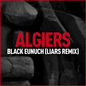 Black Eunuch (Liars Remix)