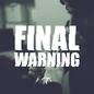 Final Warning - Single