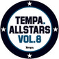 Tempa Allstars, Vol. 8
