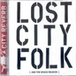 Lost City Folk (And the Grace Reunion)