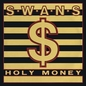 Holy Money / A Screw