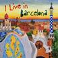 I live in Barcelona