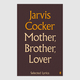 Jarvis Cocker - Mother, Brother, Lover