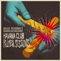 Havana Club Rumba Sessions