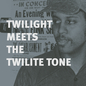 "Twilight Meets The Twilite Tone: ""Special H^gh"""
