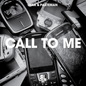Call 2 Me / Le Freak