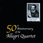 50th Anniversary of the Allegri Quartet