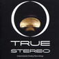True Stereo: Unprocessed Analog Recordings