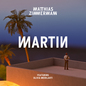 Martin (feat. Olivia Merilahti) [Edit] - Single