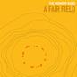 A Fair Field