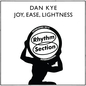 Joy, Ease, Lightness