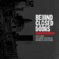 Exit Lines: The Brief History of Behind Closed Doors