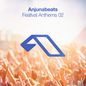 Anjunabeats Festival Anthems 02