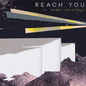 Reach You (Single)