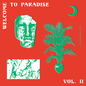 Welcome To Paradise (Italian Dream House 89-93) - Vol.2