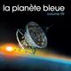 La Planète Bleue, Vol.9