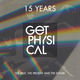 15 Years Get Physical - The Past, the Present and the Future