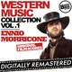 Western Music Collection Vol. 1 - Ennio Morricone (Original Film Scores) [Digitally Remastered]