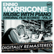 Ennio Morricone Music with Piano (Original Film Scores) - Vol. 2 [Digitally Remastered]