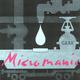 Micromanic