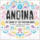 ANDINA: The Sound of the Peruvian Andes 1968-1978