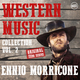 Western Music Collection Vol. 2 - Ennio Morricone (Original Film Scores)