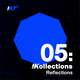 !Kollections 05: Reflections