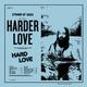 Harder Love